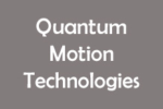 Quantum Motion Technologies