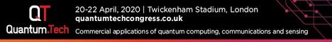 Quantum.Tech Congress London 20-22 April 2020